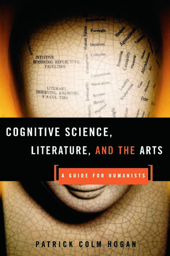 Cognitive Science, Literature, and the Arts A Guide for Humanists book cover