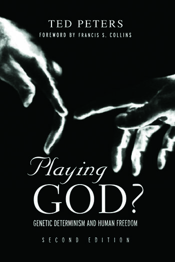Playing God? Genetic Determinism and Human Freedon book cover