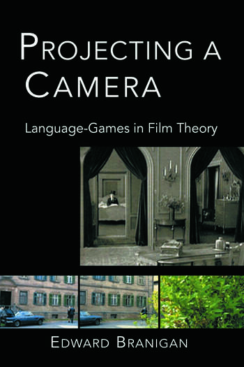 Projecting a Camera Language-Games in Film Theory book cover