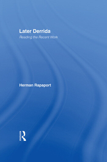 Later Derrida Reading the Recent Work book cover