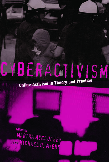 Cyberactivism Online Activism in Theory and Practice book cover