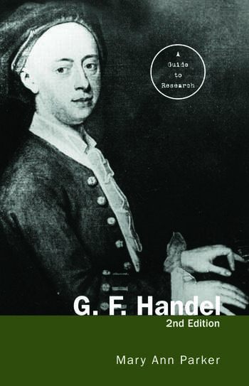 G. F. Handel A Guide to Research book cover