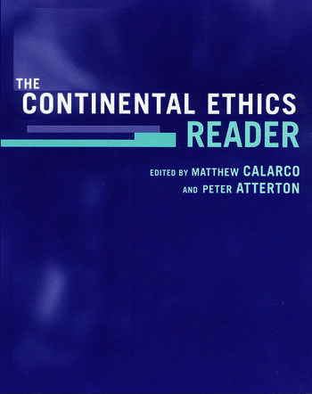 The Continental Ethics Reader book cover