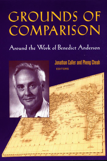 Grounds of Comparison Around the Work of Benedict Anderson book cover