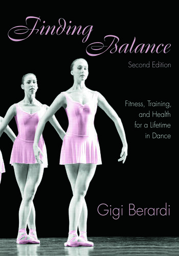 Finding Balance Fitness, Training, and Health for a Lifetime in Dance book cover