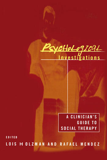 Psychological Investigations A Clinician's Guide to Social Therapy book cover
