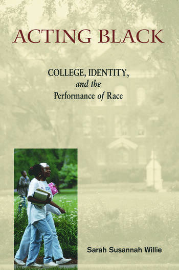 Acting Black College, Identity and the Performance of Race book cover