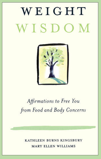 Weight Wisdom Affirmations to Free You from Food and Body Concerns book cover