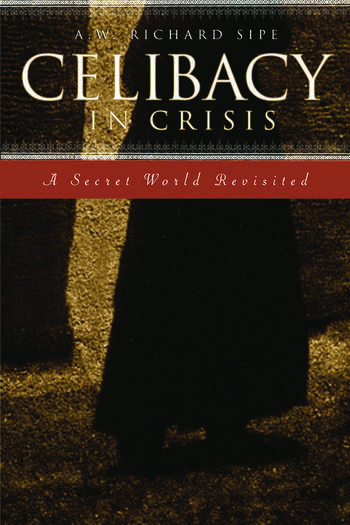 Celibacy in Crisis A Secret World Revisited book cover