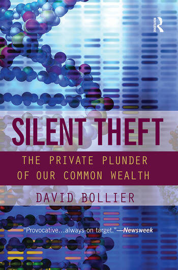 Silent Theft The Private Plunder of Our Common Wealth book cover