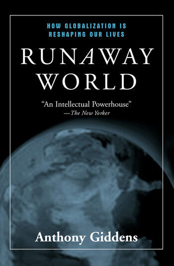 Runaway World How Globalization is Reshaping Our Lives book cover