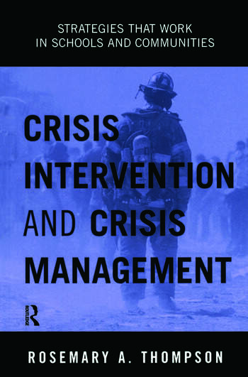 Crisis Intervention and Crisis Management Strategies that Work in Schools and Communities book cover