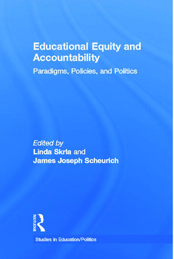 Educational Equity and Accountability Paradigms, Policies, and Politics book cover