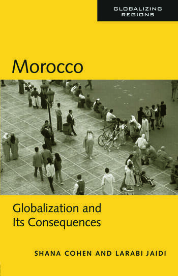 Morocco Globalization and Its Consequences book cover