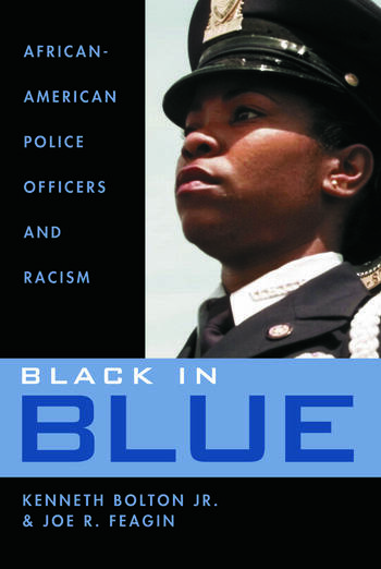 Black in Blue African-American Police Officers and Racism book cover