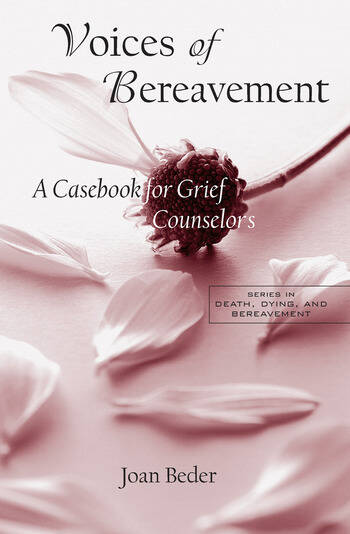 Voices of Bereavement A Casebook for Grief Counselors book cover