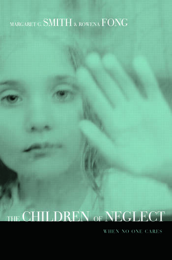 Children of Neglect When No One Cares book cover
