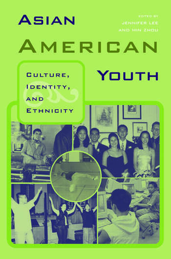 Asian American Youth Culture, Identity and Ethnicity book cover