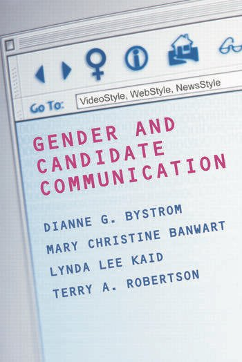 Gender and Candidate Communication VideoStyle, WebStyle, NewStyle book cover