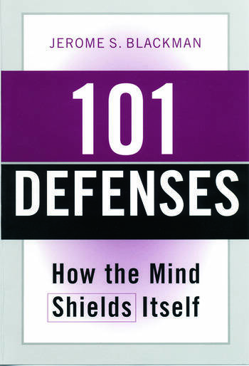 101 Defenses How the Mind Shields Itself book cover
