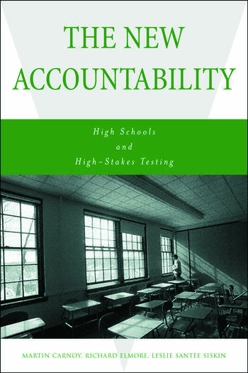 The New Accountability High Schools and High-Stakes Testing book cover