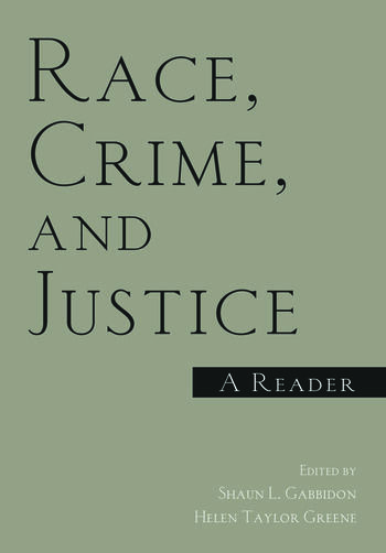 Race, Crime, and Justice A Reader book cover