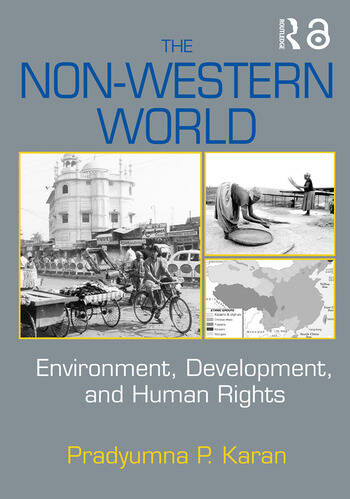 The Non-Western World Environment, Development and Human Rights book cover