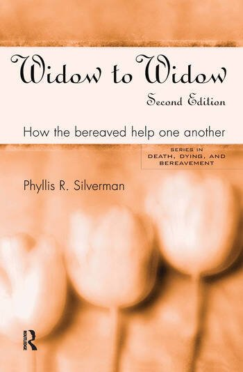 Widow to Widow How the Bereaved Help One Another book cover