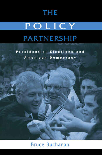 The Policy Partnership Presidential Elections and American Democracy book cover