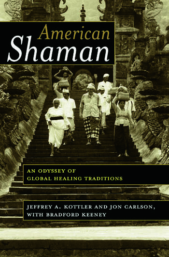 American Shaman An Odyssey of Global Healing Traditions book cover