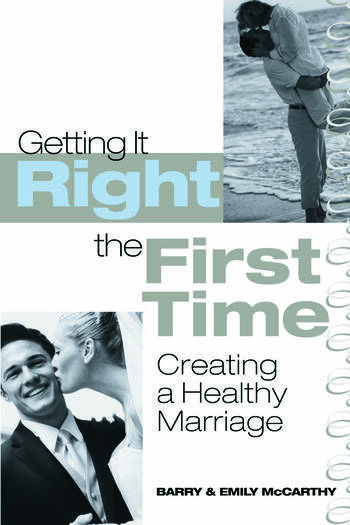 Getting It Right the First Time Creating a Healthy Marriage book cover