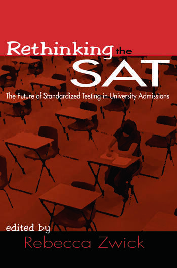 Rethinking the SAT The Future of Standardized Testing in University Admissions book cover