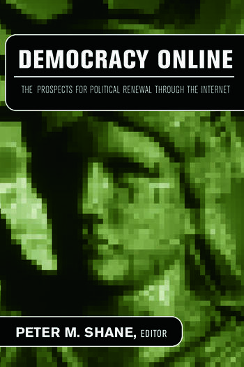 Democracy Online The Prospects for Political Renewal Through the Internet book cover