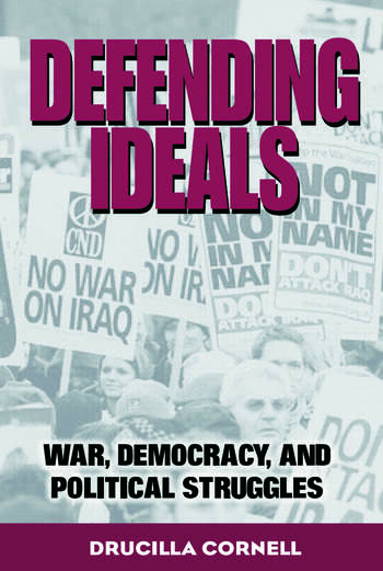 Defending Ideals War, Democracy, and Political Struggles book cover
