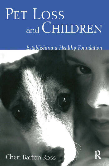 Pet Loss and Children Establishing a Health Foundation book cover