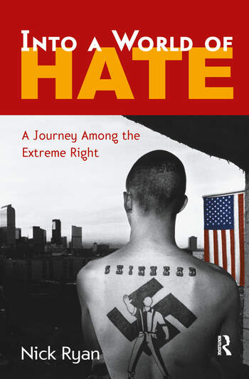 Into a World of Hate A Journey Among the Extreme Right book cover