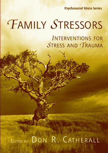 Family Stressors Interventions for Stress and Trauma book cover