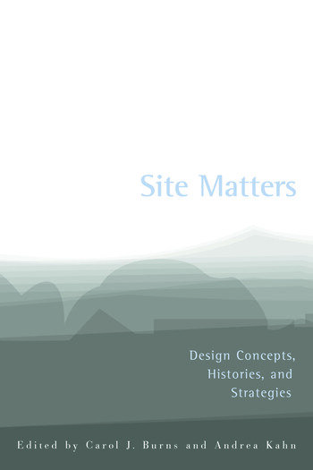 Site Matters Design Concepts, Histories and Strategies book cover