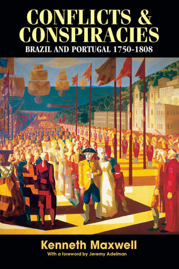 Conflicts and Conspiracies Brazil and Portugal, 1750-1808 book cover