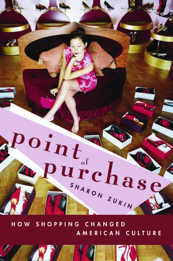 Point of Purchase How Shopping Changed American Culture book cover