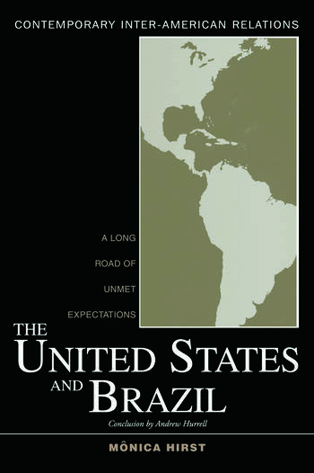 The United States and Brazil A Long Road of Unmet Expectations book cover