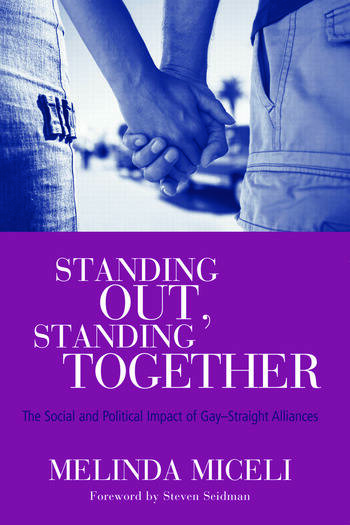 Standing Out, Standing Together The Social and Political Impact of Gay-Straight Alliances book cover