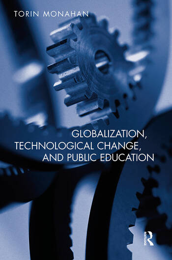 Globalization, Technological Change, and Public Education book cover
