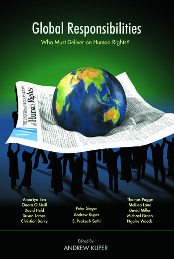 Global Responsibilities Who Must Deliver on Human Rights? book cover