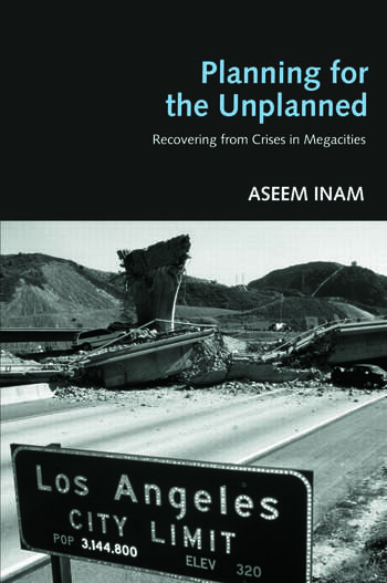 Planning for the Unplanned Recovering from Crises in Megacities book cover