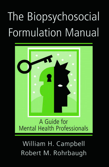 The Biopsychosocial Formulation Manual A Guide for Mental Health Professionals book cover