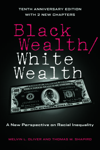 Black Wealth / White Wealth A New Perspective on Racial Inequality book cover