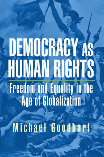Democracy as Human Rights Freedom and Equality in the Age of Globalization book cover