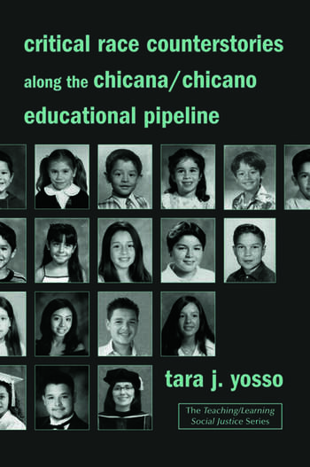Critical Race Counterstories along the Chicana/Chicano Educational Pipeline book cover