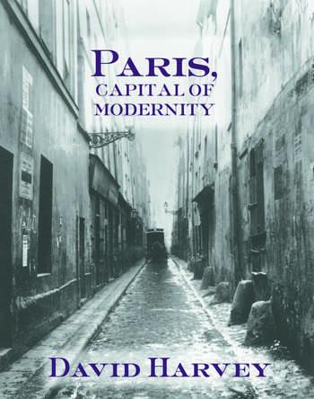 Paris, Capital of Modernity book cover